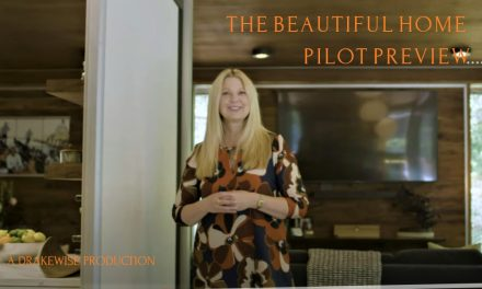 """The Beautiful Home Pilot, """"Sizzle Preview"""""""